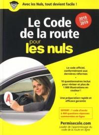 Le code de la route 2018-2019 pour les Nuls poche