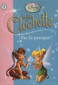 La Fée Clochette 09 - Pas de panique !