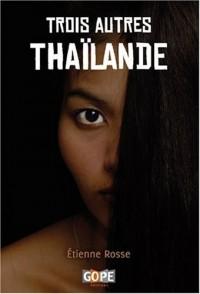 Trois autres Thaïlandes