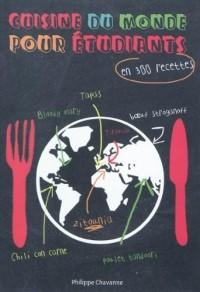 Cuisine du monde pour les étudiants : En 300 recettes