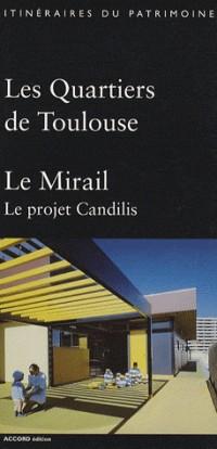 Les Quartiers de Toulouse : Le Mirail, Le projet Candilis