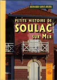 Petite Histoire de Soulac