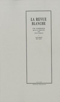 La revue blanche (1891-1903). extraits