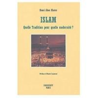 Islam : Quelle tradition pour quelle modernité ?