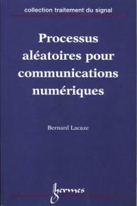 Processus aléatoires pour communications numériques