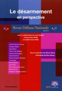 Revue Défense Nationale, Eté 2010 : Le désarmement en perspective