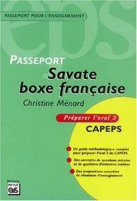Savate boxe française : Péparer l'oral 3 CAPEPS