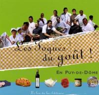 Les Toqués du goût ! en Puy-de-Dôme