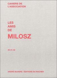 Les Amis de Milosz, numéro 40-41-42