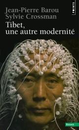 Tibet, Une Autre Modernit'