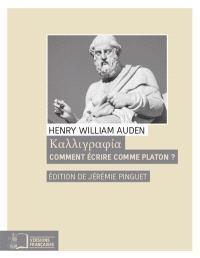 Comment écrire comme Platon?