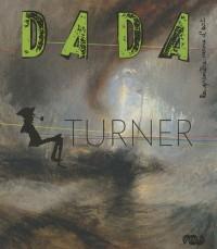 Turner et les autres (Revue Dada n°153)