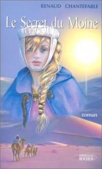 La Princesse cathare, tome 3 : Le Secret du moine