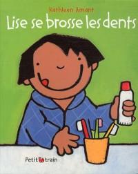Lise Se Brosse les Dents