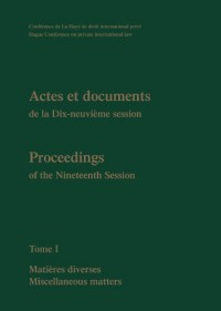 Proceedings/ Actes Et Documents of the Xixth Session of the Hague Conference on Private International Law: Book 1, English/French