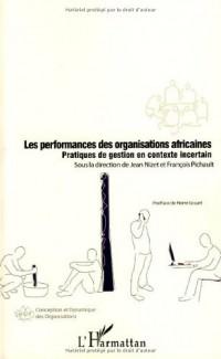 Les performances des organisations africaines : Pratiques de gestion en contexte incertain