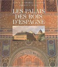 Les palais des rois d'Espagne