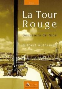 La Tour Rouge, Souvenirs de Nice