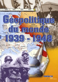 Géopolitique du monde 1939-1948 : CD-ROM