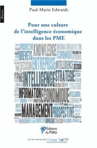 Pour une Culture de l'Intelligence Economiquedans les Pme