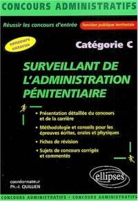 Surveillant de l'administration pénitentiaire Catégorie C
