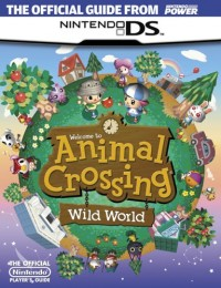 Official Nintendo Animal Crossing: Wild World Player's Guide