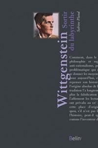 Wittgenstein - Sortir du labyrinthe