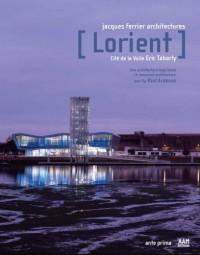 Lorient. Cité de la voile Eric Tabarly. Jacques Ferrier Architectures. Editon bilingue français/anglais