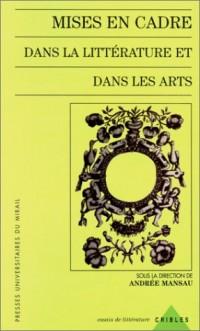 Mises en cadre dans la littérature et dans les arts