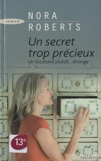 Un secret trop précieux