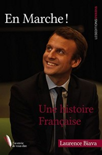 En Marche ! Une histoire Française
