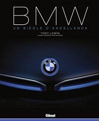 BMW: Un siècle d'excellence