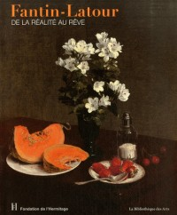 Fantin-Latour : De la réalité au rêve