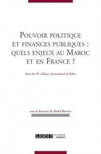 Pouvoirs politique et finances publiques : quels enjeux au Maroc et en France ?