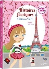 Minimiki - Emma à Paris et autres histoires magiques