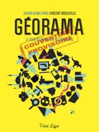 Géorama le tour du monde en 80 curiosités