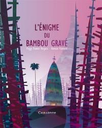 L'Énigme du Bambou Grave