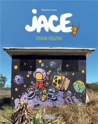 Jace: Magik Gouzou