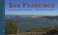 San Francisco : Et nulle part ailleurs édition bilingue français-anglais