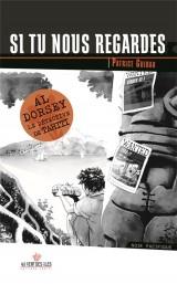 Si Tu Nous Regardes - Tome 3 des Aventures de Al Dorsey, le Détective de Tahiti