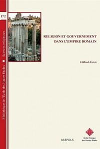 Religion et gouvernement dans l'Empire romain