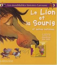 Le lion et la souris et autres histoires