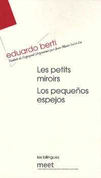 Les Petits Miroirs : Edition bilingue français-espagnol