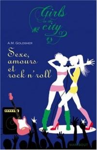 Sexe, Amitié et Rock n'Roll