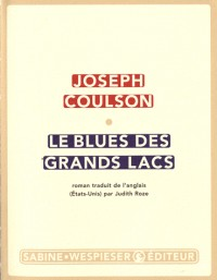 Le Blues des grands lacs