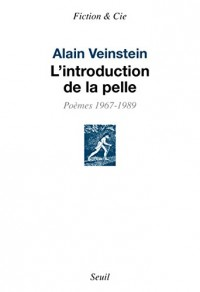 L'introduction de la pelle : Poèmes 1967-1989