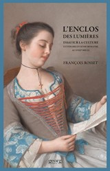 L'enclos des Lumières : Essai sur la culture littéraire en Suisse Romande au XVIIIe siècle