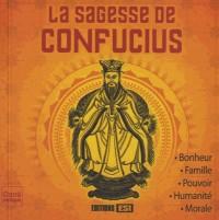 Sagesse de Confucius (la)