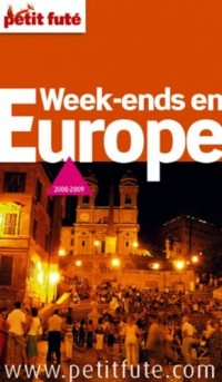 Le Petit Futé Week-ends en Europe