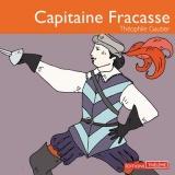 Capitaine Fracasse [CD audio]